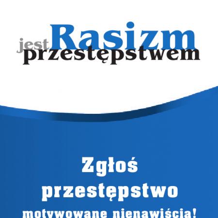 (Polski) HFPC: «RASIZM JEST PRZESTĘPSTWEM!»
