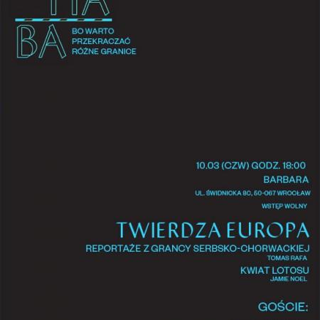 #Marhaba zaprasza! Drugie spotkanie filmowe: Twierdza Europa. 10.03.16, godz. 18.00